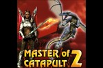 Master of catapult 2: Earth of dragons.